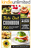 Keto Diet Cookbook #2020: 700 Quick & Easy Ketogenic Recipes that Anyone Can Do - 2 Weeks Meal Plan Weight Loss Challenge
