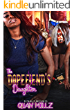 The Dopefiend's Daughter: Full Standalone