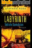 Labyrinth - Tödliche Spekulation (German Edition)