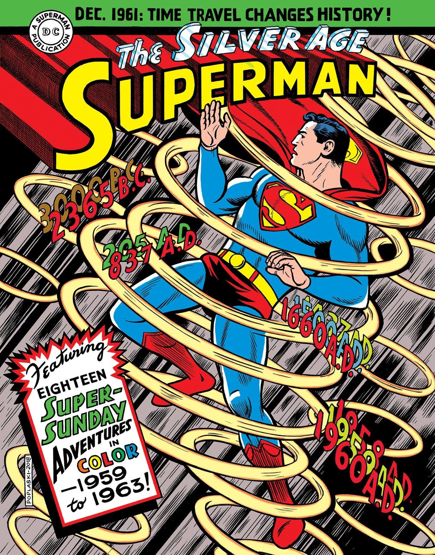 Superman  The Silver Age Sundays Vol. 1  1959 1963  Superman Silver Age Sundays Band 1