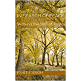 In search of peace: Walking the path of sages