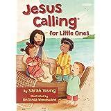 Jesus Calling for Little Ones (Jesus Calling®)