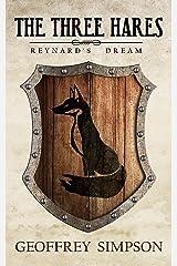 Reynard's Dream (The Three Hares Book 2) Kindle Edition