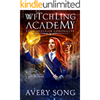 Witchling Academy: Semester Three (Spell Traveler Chronicles Book 3) (English Edition)