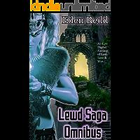 Lewd Saga Omnibus: 7 Book Collection: An Epic Digital Fantasy Adventure of Lust, Love and War