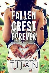 Fallen Crest Forever (Fallen Crest Series Book 7)