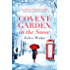 Covent Garden in the Snow: The most gorgeous and heartwarming Christmas romance of 2017!