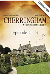 Cherringham - Episode 1 - 3: A Cosy Crime Series Compilation (Cherringham: Crime Series Compilations) Kindle Edition
