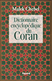 Dictionnaire encyclopédique du Coran (Religieux)
