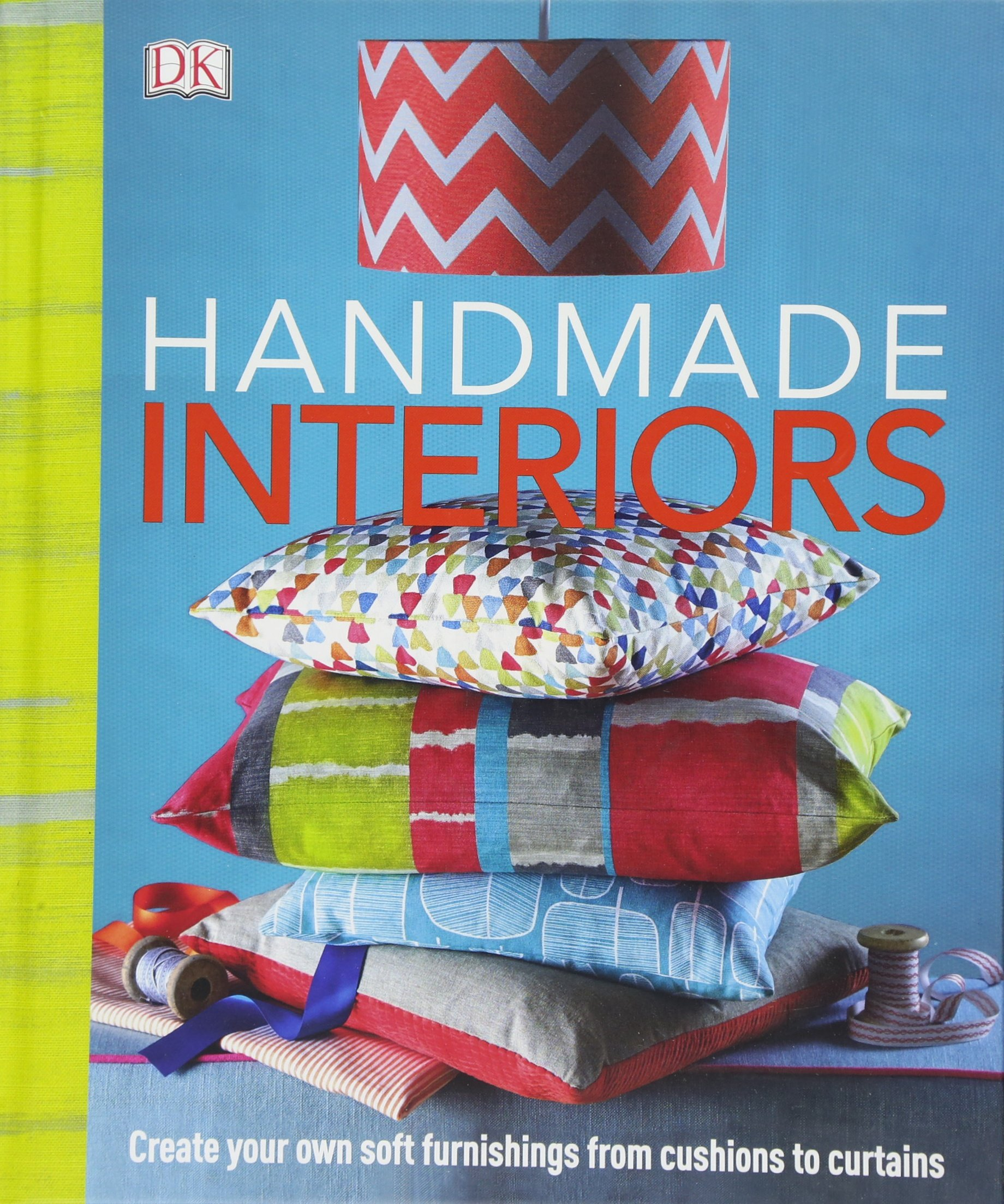 handmade interiors create your own soft furnishing from cushion to curtains