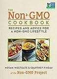 The Non-GMO Cookbook: Recipes and Advice for a Non-GMO Lifestyle