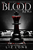 The Blood King (The Brighton Duology Book 1)