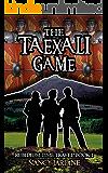 The Taexali Game - A Time Travel Historical Adventure (Rubidium Time Travel Series Book 1)
