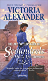 The Lady Travelers Guide to Scoundrels and Other Gentlemen: A Historical Romance Novel (Lady Travelers Society)