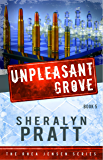 UnPleasant Grove (Rhea Jensen Series Book 5)