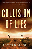 Collision of Lies