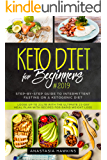 Keto Diet for Beginners #2019: Step-by-step Guide to INTERMITTENT FASTING on a Ketogenic Diet - Loose up to 21ltb with the Ultimate 21-Day Meal Plan with Recipes for rapid weight loss