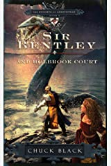 Sir Bentley and Holbrook Court (The Knights of Arrethtrae) Paperback
