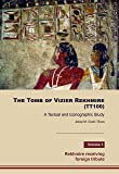 THE TOMB OF VIZIER REKHMIRE (TT100)