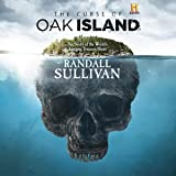 The Curse of Oak Island: The Story of the World's