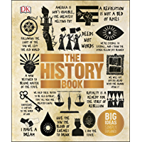 The History Book: Big Ideas Simply Explained (English Edition)
