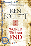 World Without End (The Kingsbridge Novels Book 2)