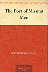 The Port of Missing Men Kindle Edition