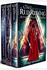 RED RIDING HOOD THE ALPHA WEREWOLF TRILOGY: An Urban Fantasy Action Adventure (The Werewolf Huntress Trilogy Box Set) Kindle Edition