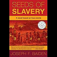 SEEDS OF SLAVERY