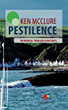 Pestilence: Un medical thriller scioccante (Atlantide)