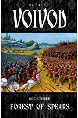 VOIVOD Book Three: Forest of Spears Kindle Edition