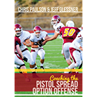 Coaching the Pistol Spread Option Offense (English Edition)