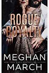 Rogue Royalty: An Anti-Heroes Collection Novel (Savage Trilogy Book 3) Kindle Edition