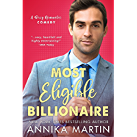 Most Eligible Billionaire: an enemies-to-lovers romantic comedy (English Edition)