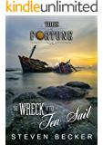The Wreck of the Ten Sail (Tides Of Fortune Book 2)