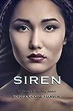 Siren: Book Three of the Vinyl Trilogy