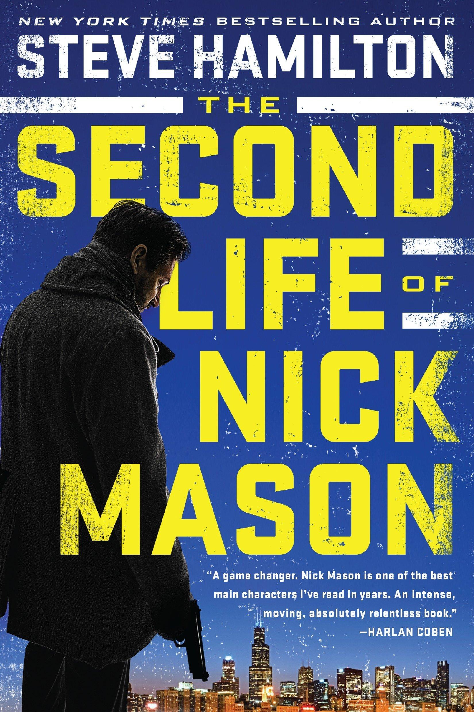 Read Online The Second Life of Nick Mason (A Nick Mason Novel) pdf epub