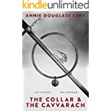 The Collar and the Cavvarach: a Gripping Story of Slavery and the Struggle for Freedom (Krillonian Chronicles Book 1)
