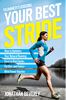 Amazon the science of running how to find your limit and train runners world your best stride how to optimize your natural running form to run easier fandeluxe Gallery