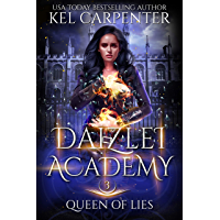 Queen of Lies (Daizlei Academy Book 3) (English Edition)
