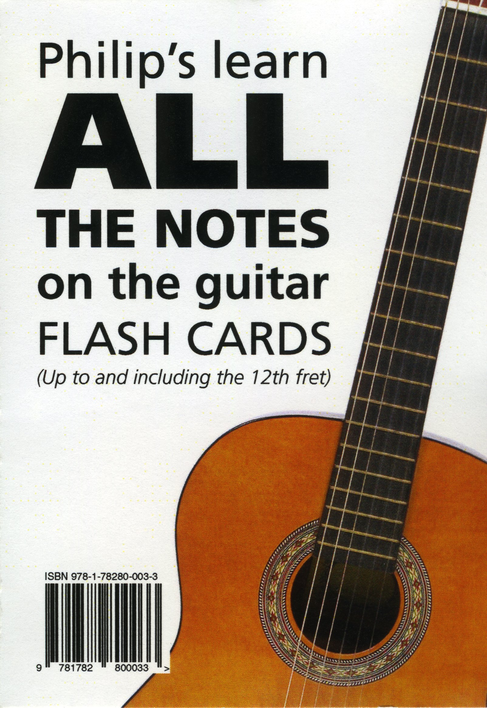 Philip S Learn All The Notes On The Guitar Flash Cards