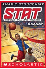 STAT #3: Slam Dunk: Standing Tall and Talented (STAT: Standing Tall and Talented) Kindle Edition
