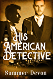 His American Detective (Victorian Gay Detective Book 1)