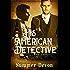 His American Detective (Victorian Gay Detective Book 1)