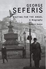 George Seferis: Waiting for the Angel: A Biography Paperback