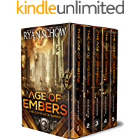 The Complete Age of Embers Series (Books 1 - 5): A Post-Apocalyptic EMP Survival Thriller