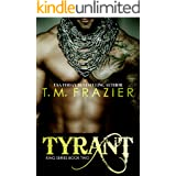 Tyrant (The King Series Book 2)