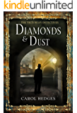Diamonds & Dust (The Victorian Detectives Book 1)