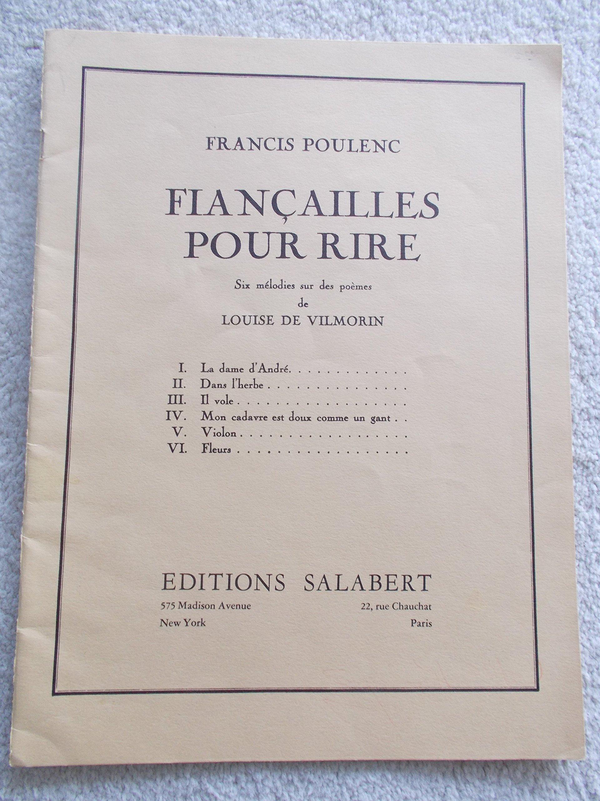 Francailles Pour Rire Six Melodies Sur Des Poemes De