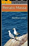 Mediterraneo: Confessioni di un naturalista 3 (Racconti del naturalista)